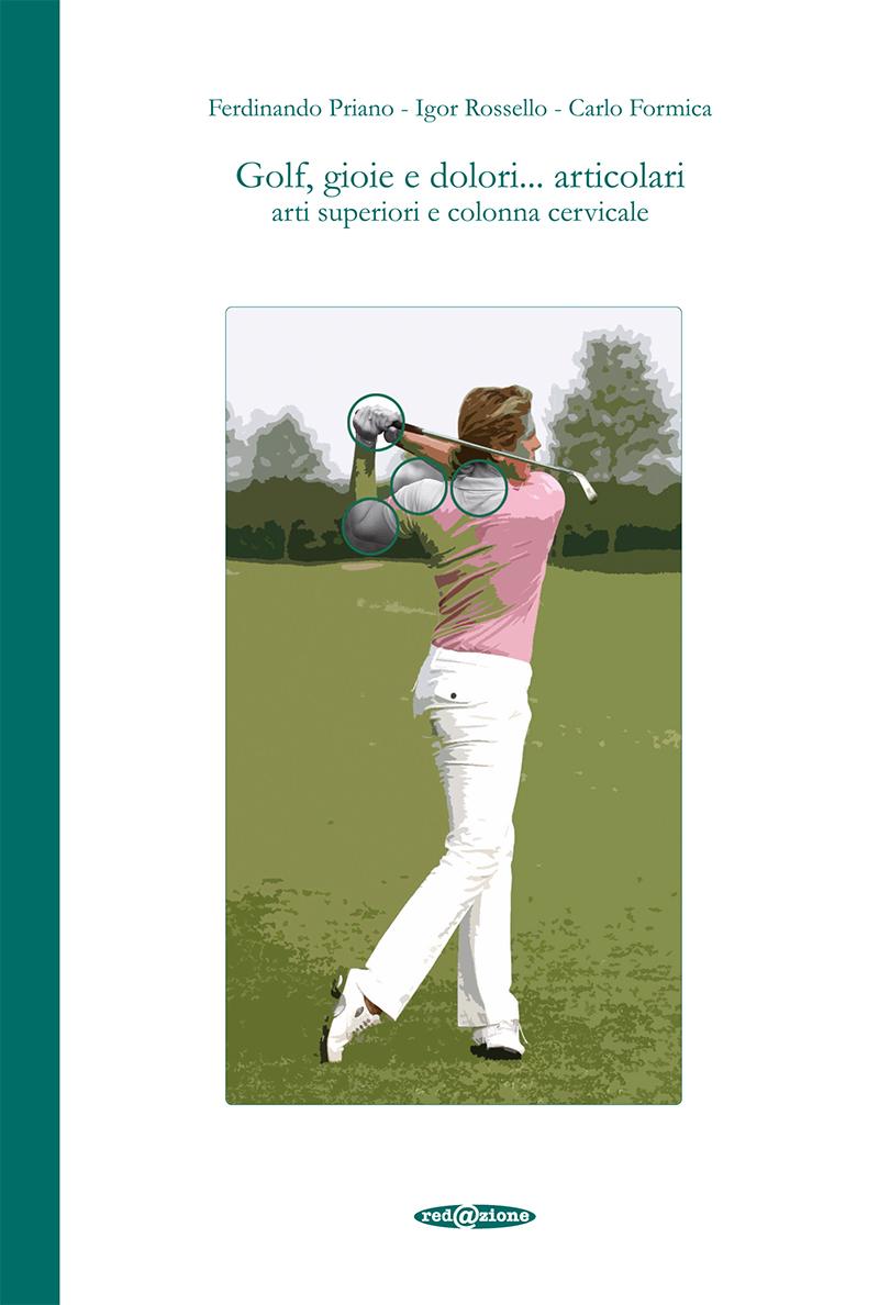 Golf, gioie e dolori… articolari